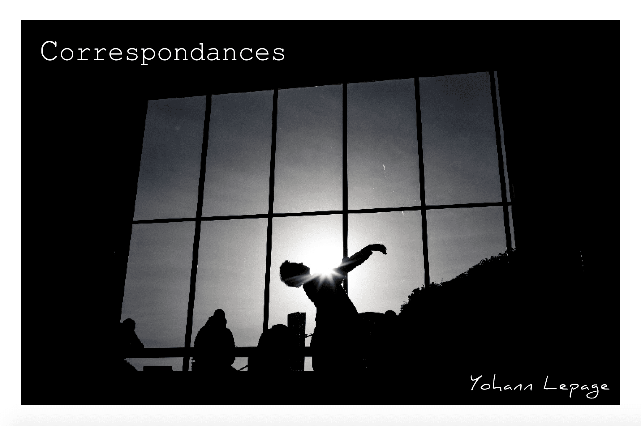 Correspondances par Yohann Lepage